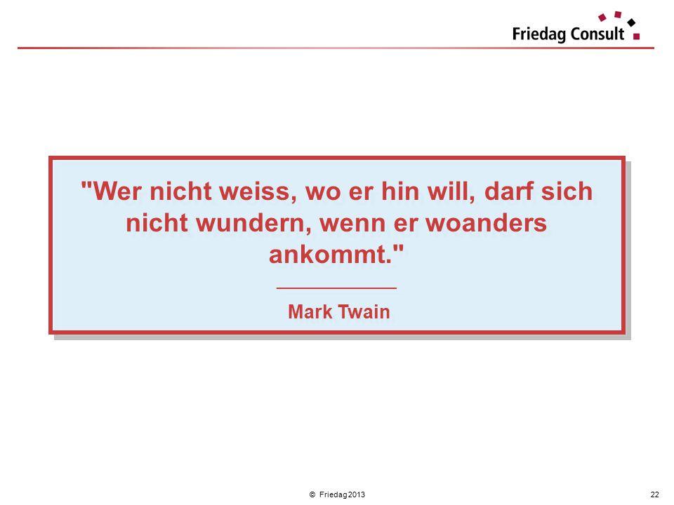 © Friedag 201322