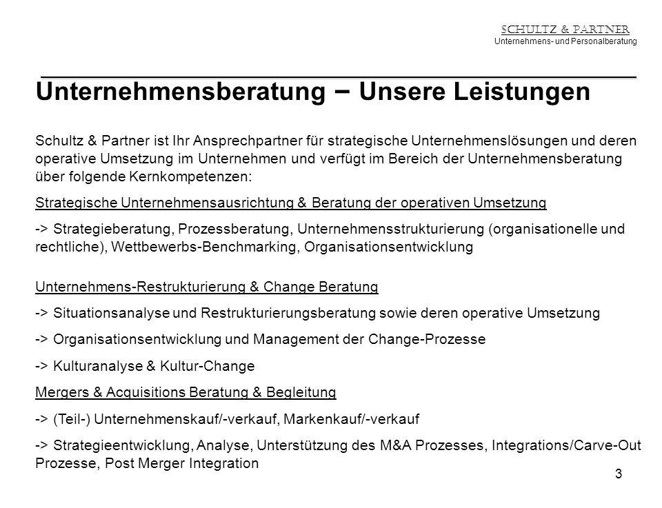 Schultz & Partner Unternehmens- und Personalberatung Unternehmensberatung – Unsere Leistungen Schultz & Partner ist Ihr Ansprechpartner für strategisc