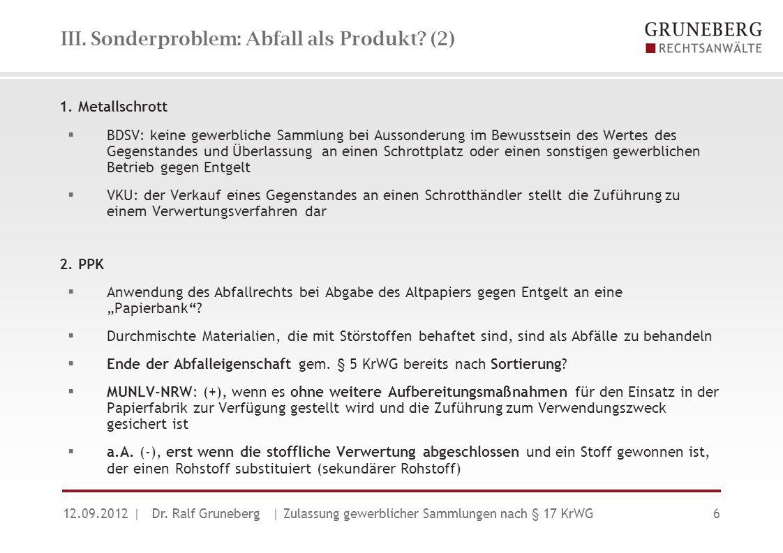 IV.Übersicht über Überlassungspflichten nach § 17 KrWG (1) 12.09.2012| Dr.