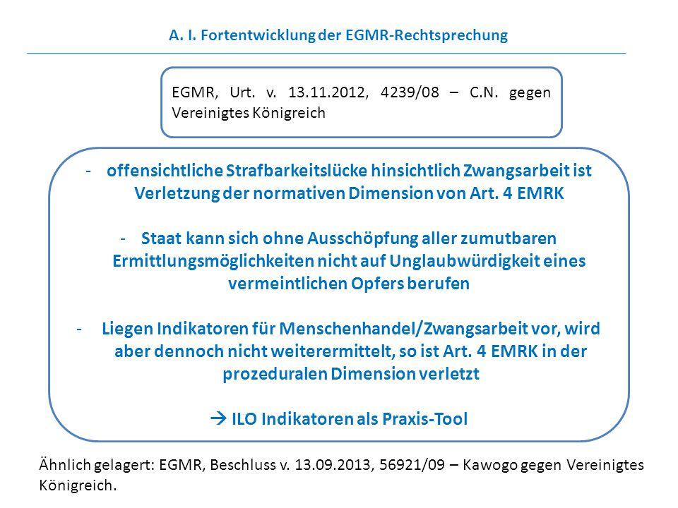 EGMR, Urt. v. 13.11.2012, 4239/08 – C.N. gegen Vereinigtes Königreich -offensichtliche Strafbarkeitslücke hinsichtlich Zwangsarbeit ist Verletzung der
