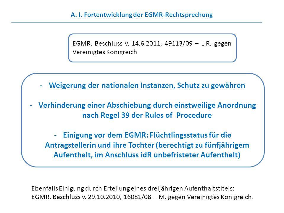 EGMR, Beschluss v. 14.6.2011, 49113/09 – L.R. gegen Vereinigtes Königreich -Weigerung der nationalen Instanzen, Schutz zu gewähren -Verhinderung einer