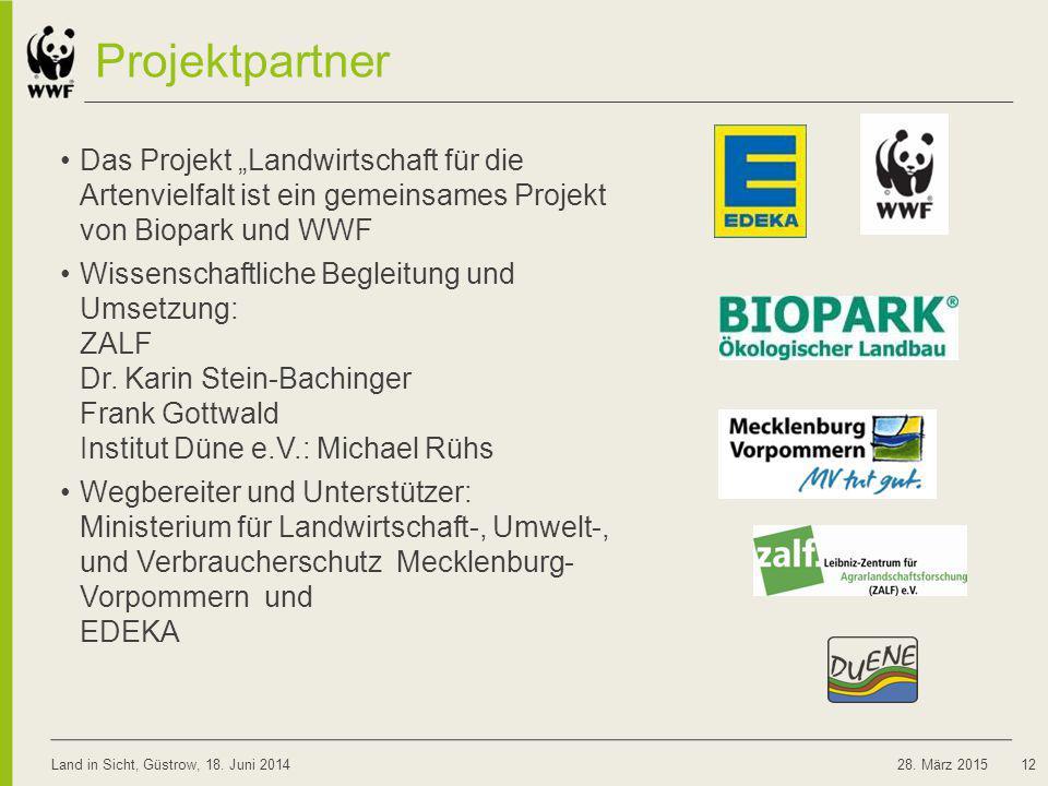"""Projektpartner Das Projekt """"Landwirtschaft für die Artenvielfalt ist ein gemeinsames Projekt von Biopark und WWF Wissenschaftliche Begleitung und Umse"""
