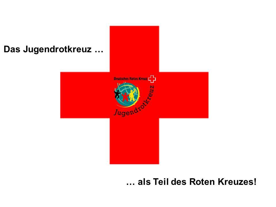15 JRK-Bundesausschuss November 2005 in Kassel Das Jugendrotkreuz … … als Teil des Roten Kreuzes!