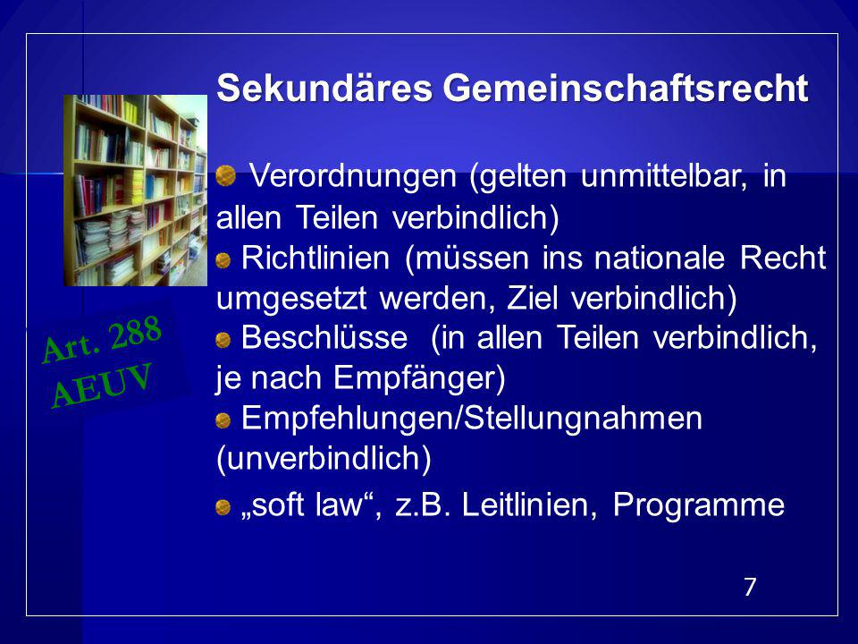 6 ausschließliche Zuständigkeit Art. 3 AEUV ausschließliche Zuständigkeit Art. 3 AEUV geteilte Zuständigkeit Art. 4 AEUV geteilte Zuständigkeit Art. 4
