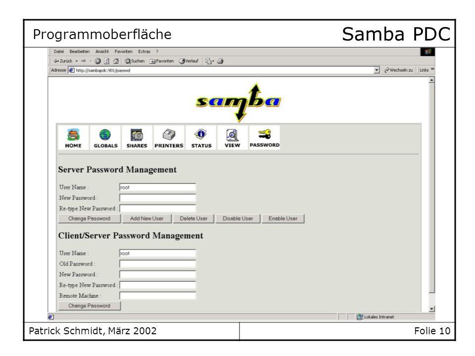 Samba PDC Patrick Schmidt, März 2002Folie 10 Programmoberfläche