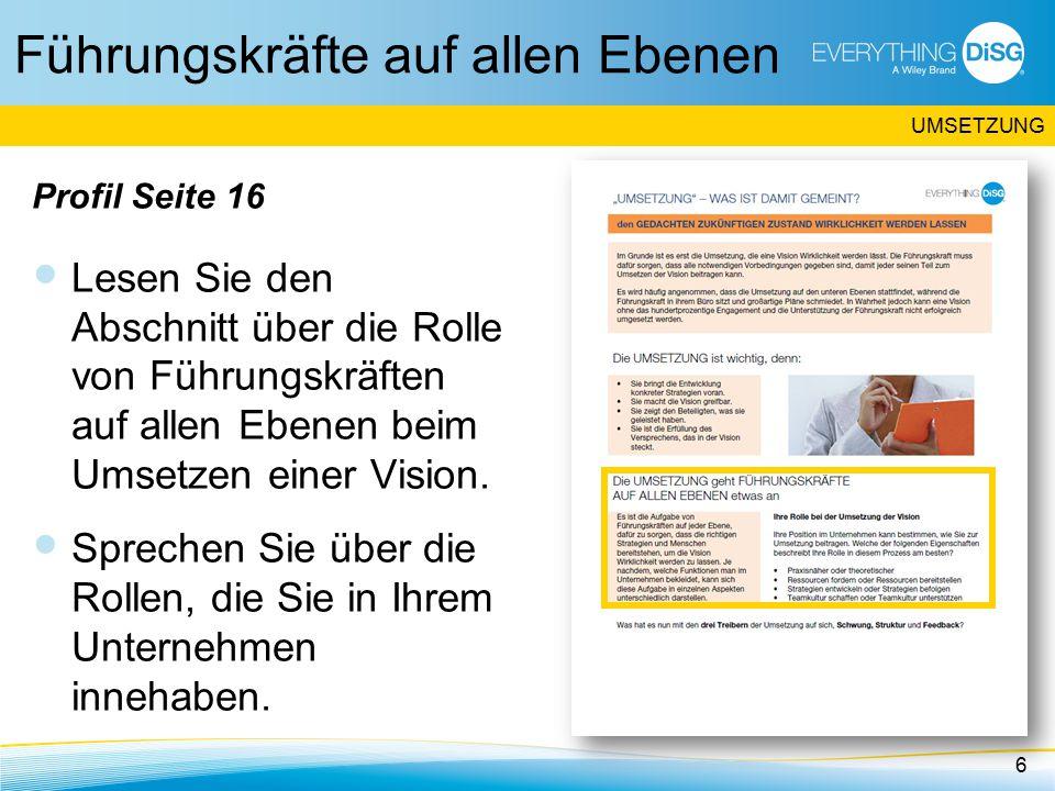 Führungskräfte auf allen Ebenen Profil Seite 16 Lesen Sie den Abschnitt über die Rolle von Führungskräften auf allen Ebenen beim Umsetzen einer Vision.