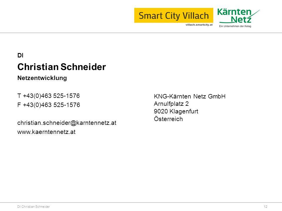 DI Christian Schneider DI Christian Schneider Netzentwicklung T +43(0)463 525-1576 F +43(0)463 525-1576 christian.schneider@karntennetz.at www.kaernte