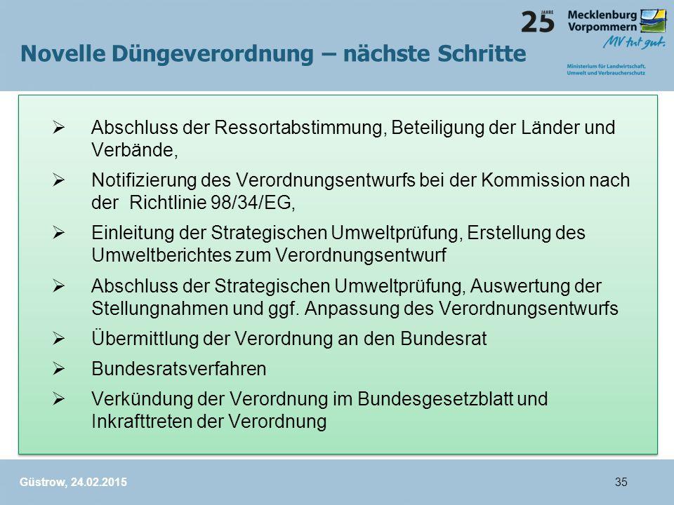  Abschluss der Ressortabstimmung, Beteiligung der Länder und Verbände,  Notifizierung des Verordnungsentwurfs bei der Kommission nach der Richtlinie