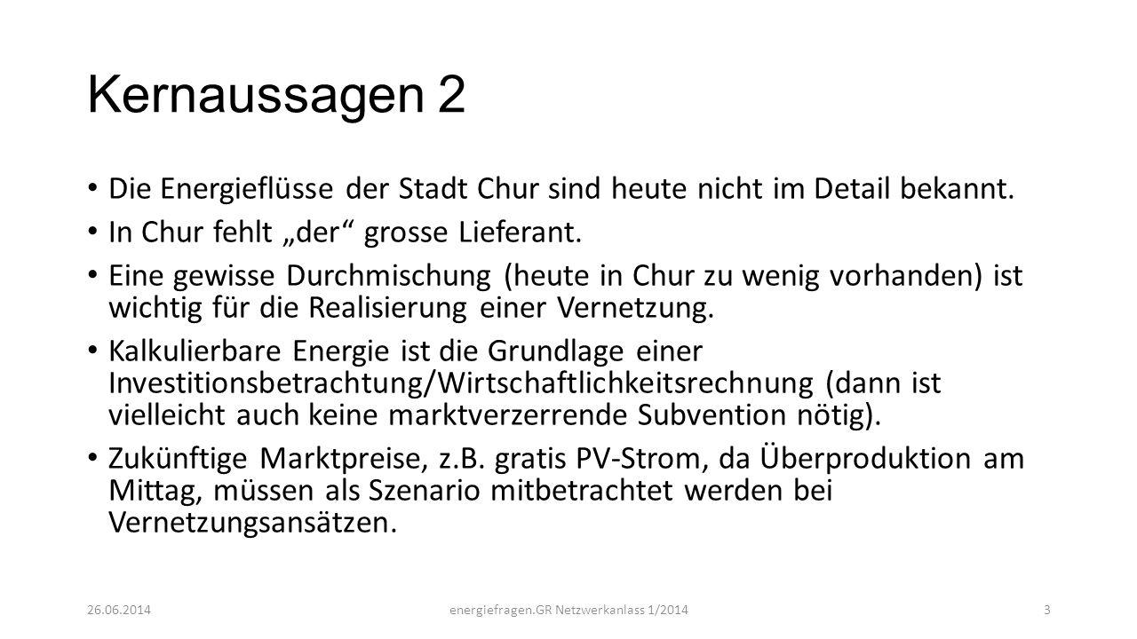 """Kernaussagen 2 Die Energieflüsse der Stadt Chur sind heute nicht im Detail bekannt. In Chur fehlt """"der"""" grosse Lieferant. Eine gewisse Durchmischung ("""