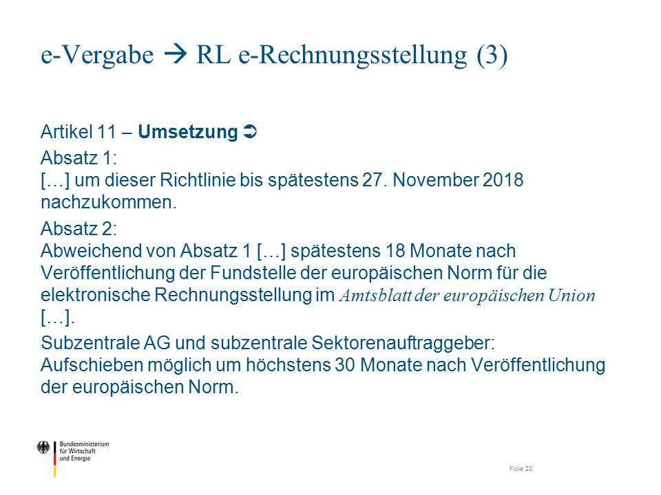 Artikel 11 – Umsetzung  Absatz 1: […] um dieser Richtlinie bis spätestens 27. November 2018 nachzukommen. Absatz 2: Abweichend von Absatz 1 […] späte
