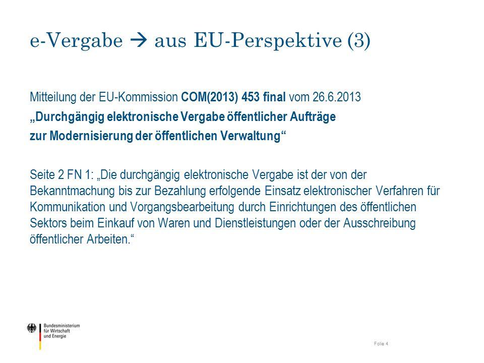 """Mitteilung der EU-Kommission COM(2013) 453 final vom 26.6.2013 """"Durchgängig elektronische Vergabe öffentlicher Aufträge zur Modernisierung der öffentl"""