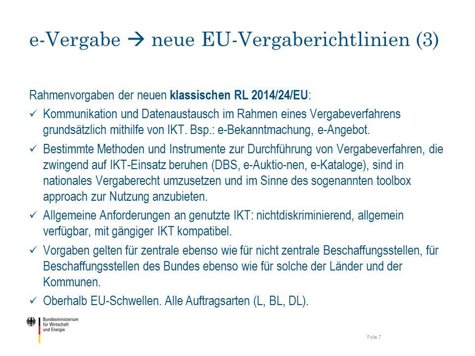 Rahmenvorgaben der neuen klassischen RL 2014/24/EU : Kommunikation und Datenaustausch im Rahmen eines Vergabeverfahrens grundsätzlich mithilfe von IKT