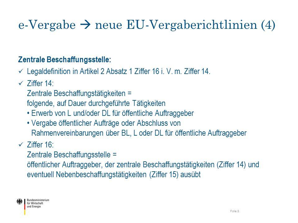 e-Vergabe  neue EU-Vergaberichtlinien (5) Folie 9 Artikel 22 Absatz 1 1.