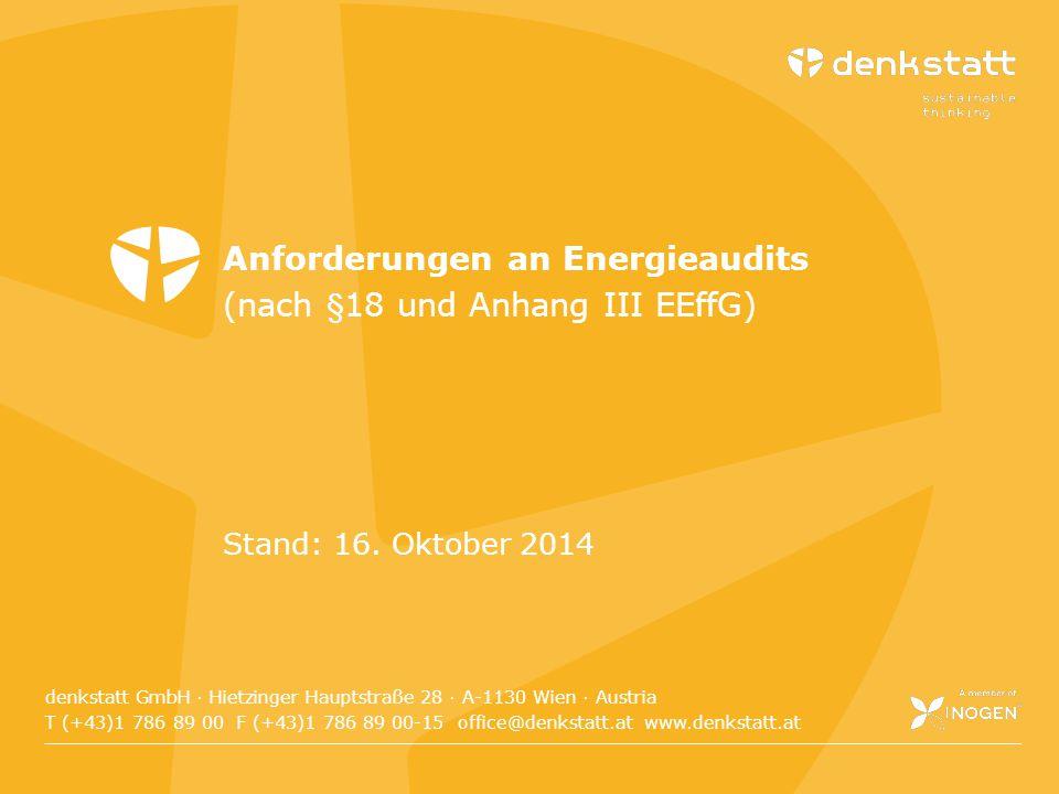 Folie 23denkstatt 2014 denkstatt GmbH · Hietzinger Hauptstraße 28 · A-1130 Wien · Austria T (+43)1 786 89 00 F (+43)1 786 89 00-15 office@denkstatt.at www.denkstatt.at Stand: 16.