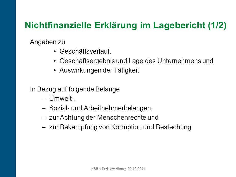 12 Nichtfinanzielle Erklärung im Lagebericht (1/2) Angaben zu Geschäftsverlauf, Geschäftsergebnis und Lage des Unternehmens und Auswirkungen der Tätig