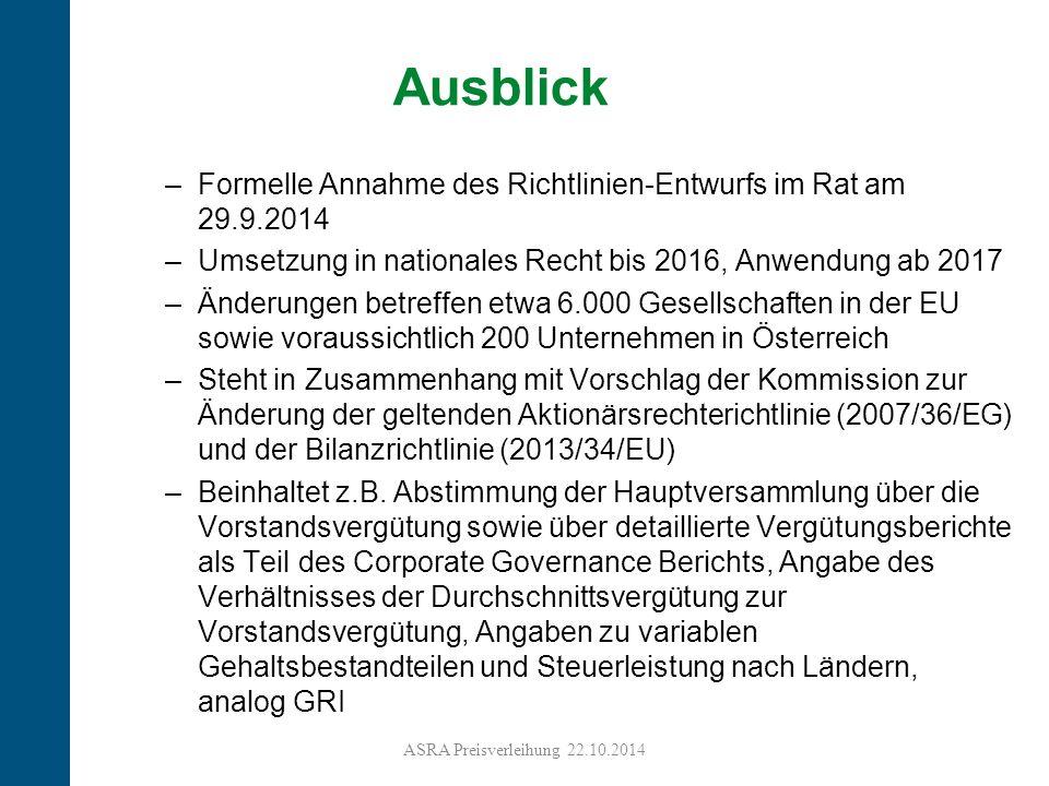 19 Ausblick –Formelle Annahme des Richtlinien-Entwurfs im Rat am 29.9.2014 –Umsetzung in nationales Recht bis 2016, Anwendung ab 2017 –Änderungen betreffen etwa 6.000 Gesellschaften in der EU sowie voraussichtlich 200 Unternehmen in Österreich –Steht in Zusammenhang mit Vorschlag der Kommission zur Änderung der geltenden Aktionärsrechterichtlinie (2007/36/EG) und der Bilanzrichtlinie (2013/34/EU) –Beinhaltet z.B.