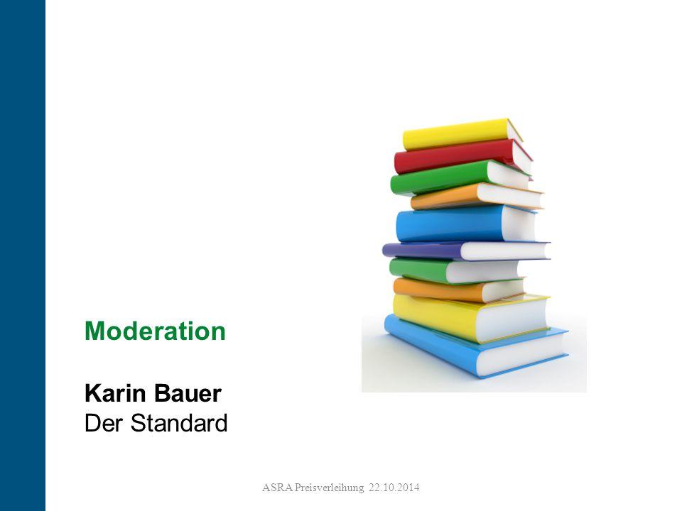 2 Moderation Karin Bauer Der Standard ASRA Preisverleihung 22.10.2014