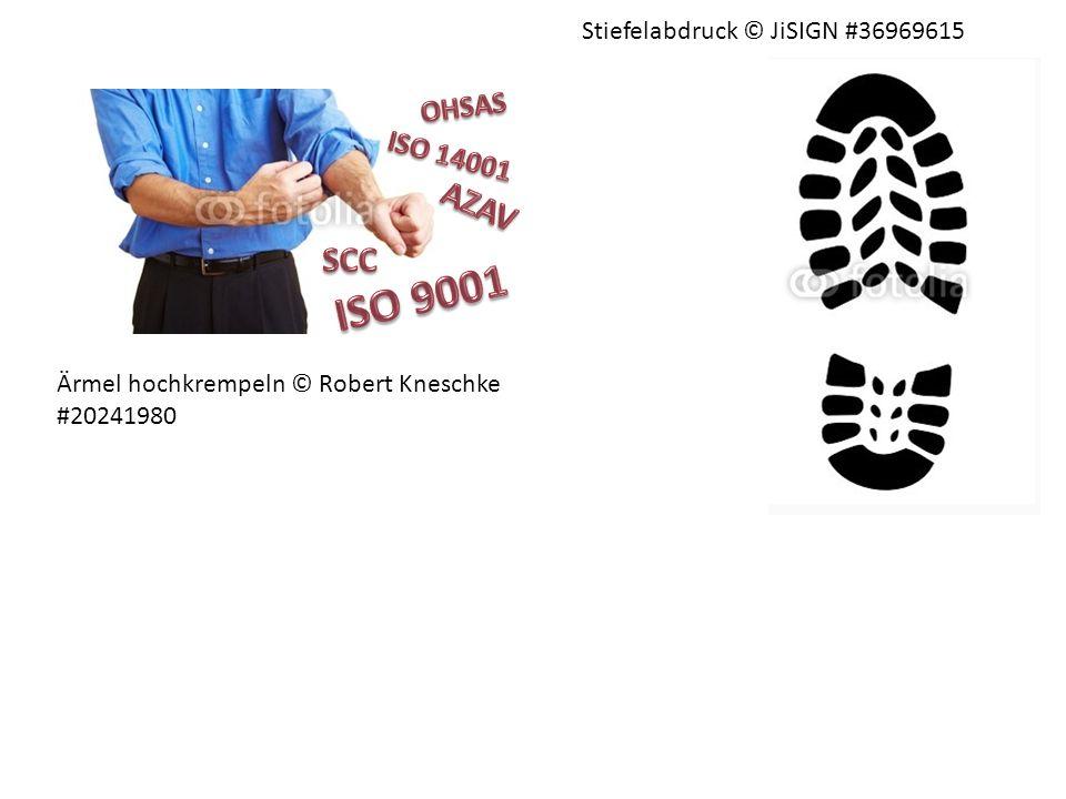 Ärmel hochkrempeln © Robert Kneschke #20241980 Stiefelabdruck © JiSIGN #36969615