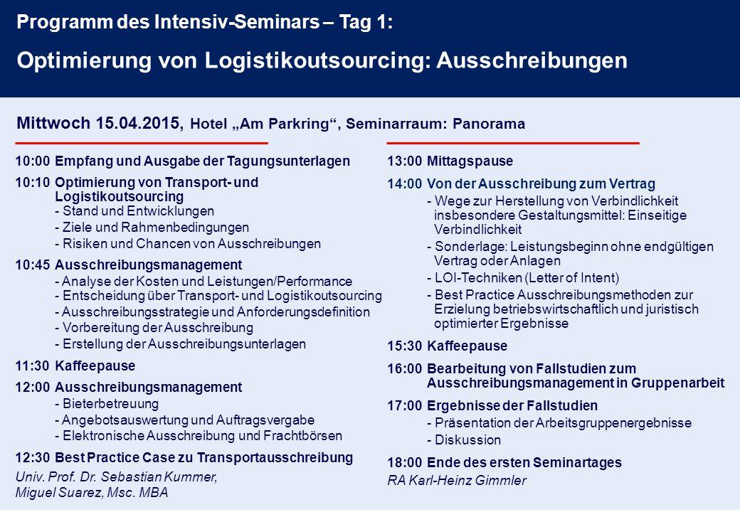 10:00Empfang und Ausgabe der Tagungsunterlagen 10:10Optimierung von Transport- und Logistikoutsourcing - Stand und Entwicklungen - Ziele und Rahmenbed
