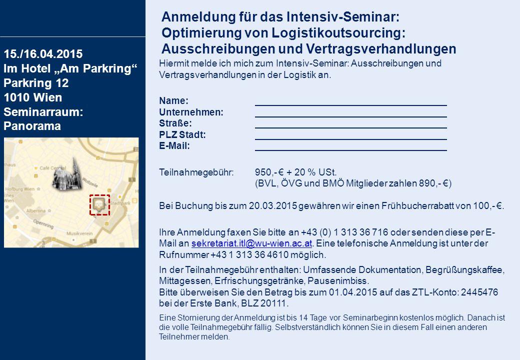 """Anmeldung für das Intensiv-Seminar: Optimierung von Logistikoutsourcing: Ausschreibungen und Vertragsverhandlungen 15./16.04.2015 Im Hotel """"Am Parkrin"""