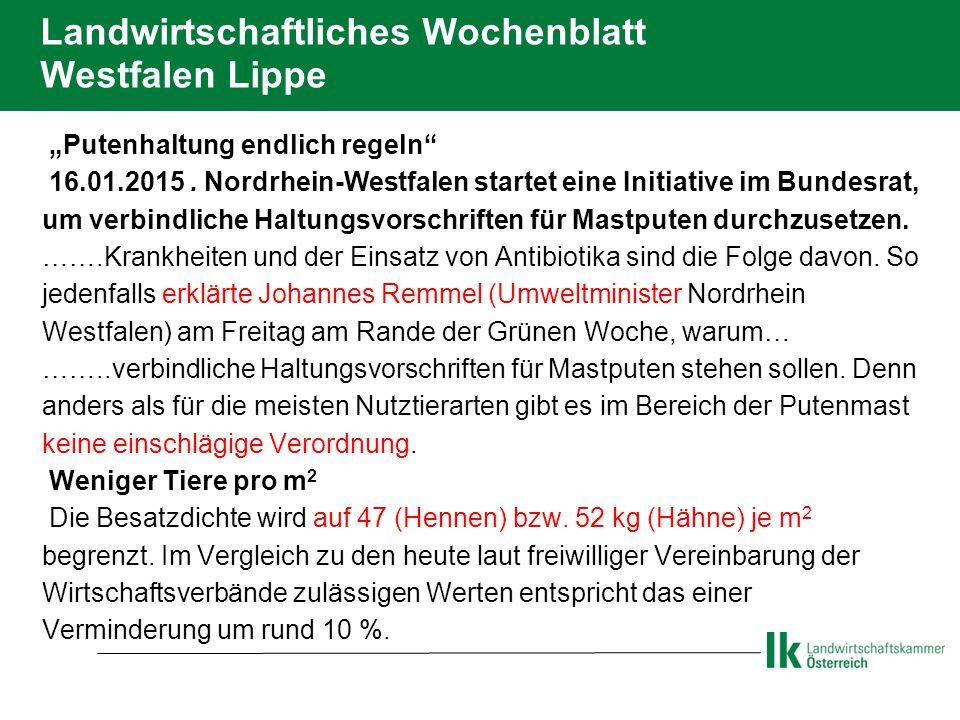 """Landwirtschaftliches Wochenblatt Westfalen Lippe  """"Putenhaltung endlich regeln  16.01.2015."""