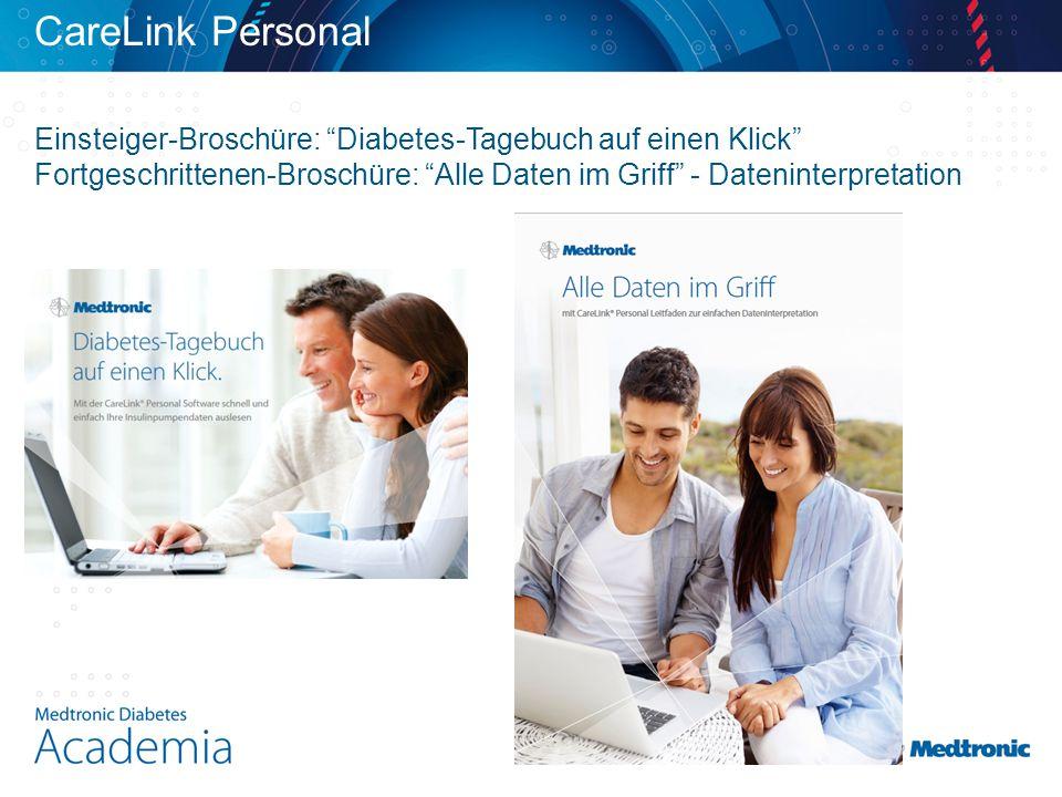 Einsteiger-Broschüre: Diabetes-Tagebuch auf einen Klick Fortgeschrittenen-Broschüre: Alle Daten im Griff - Dateninterpretation CareLink Personal