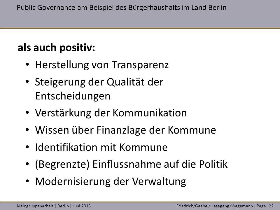 Friedrich/Gaebel/Liesegang/Wagemann | PageKleingruppenarbeit | Berlin | Juni 2013 Public Governance am Beispiel des Bürgerhaushalts im Land Berlin 22