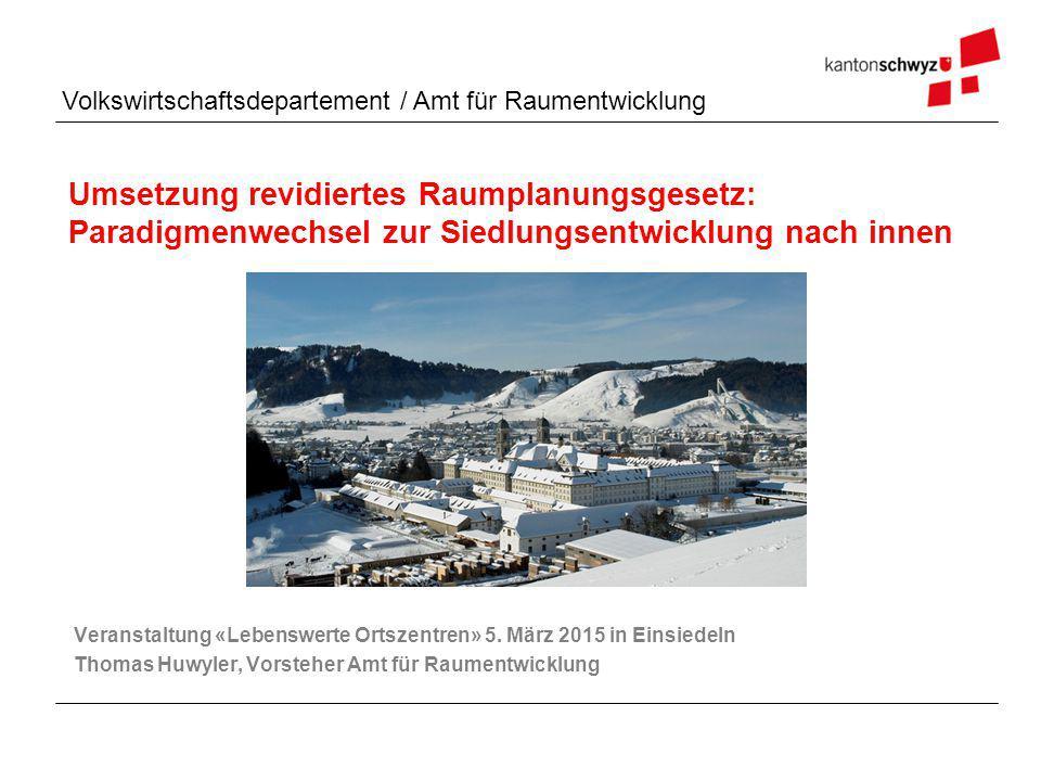 Volkswirtschaftsdepartement / Amt für Raumentwicklung Abstimmungsergebnisse Kanton Schwyz: 56.6% Ja-Stimmen Abgelehnt: Alpthal, Muotathal, Oberiberg, Unteriberg, Riemenstalden, Rothenthurm Revidiertes Raumplanungsgesetz (RPG-I) Folie 2Behördengespräche 2015, Einsiedeln 5.