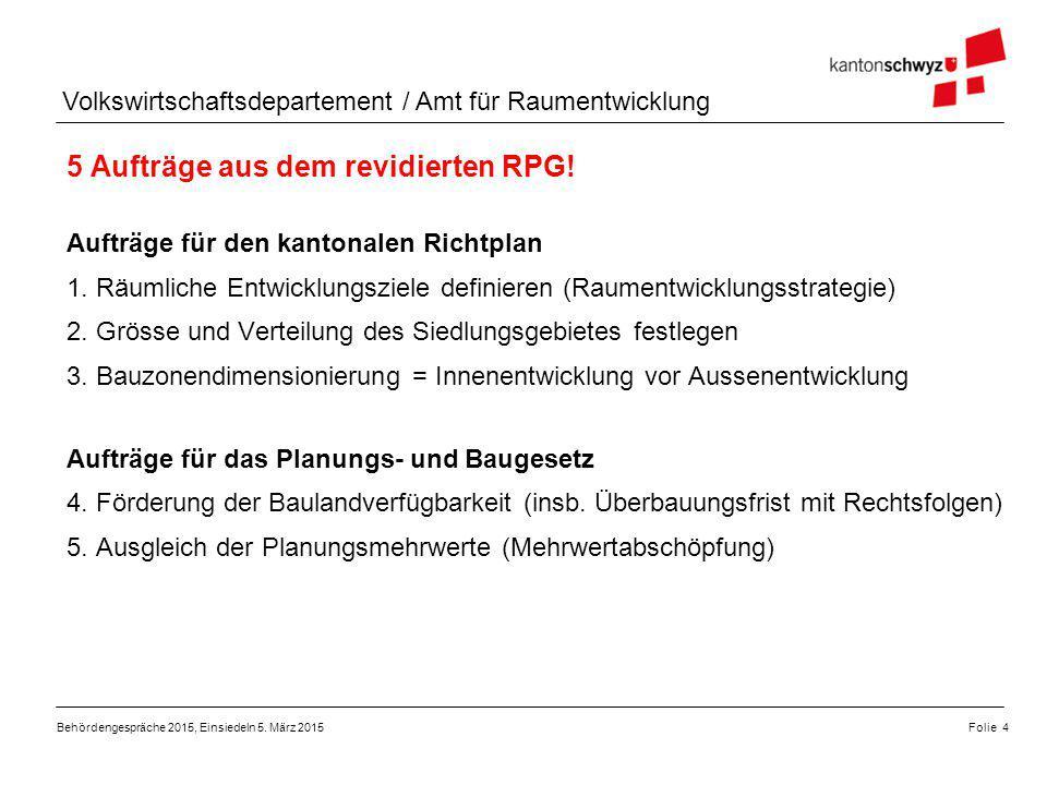Volkswirtschaftsdepartement / Amt für Raumentwicklung Aufträge für den kantonalen Richtplan 1. Räumliche Entwicklungsziele definieren (Raumentwicklung
