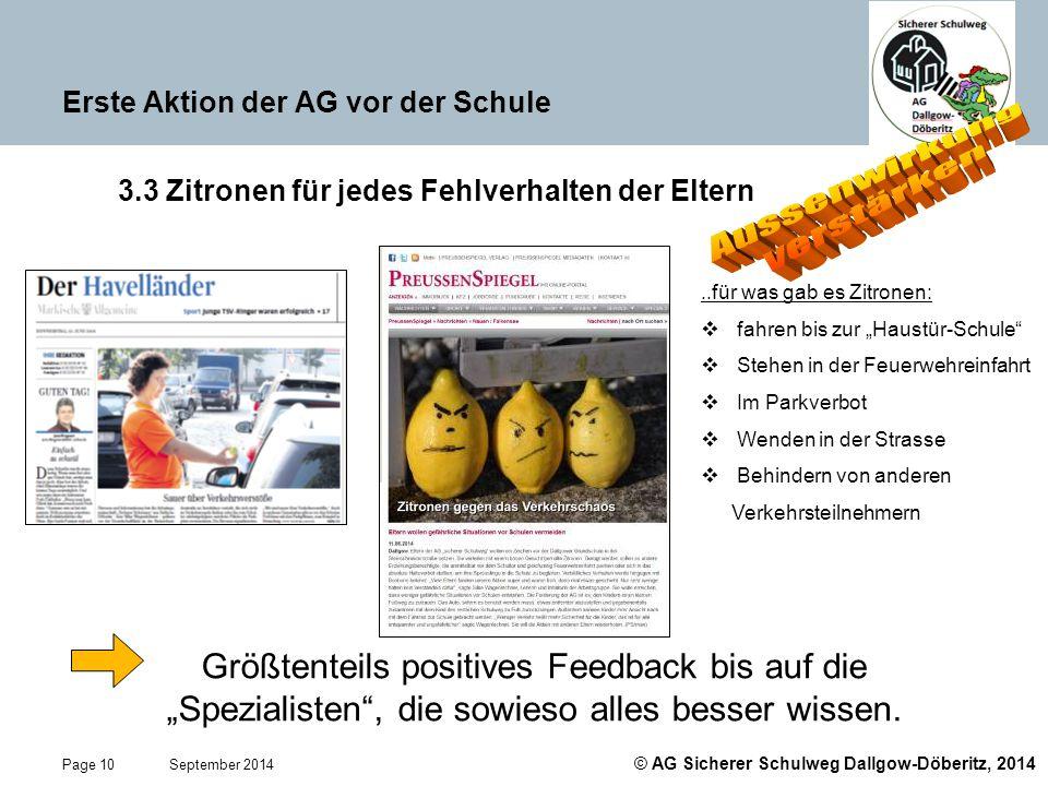 © AG Sicherer Schulweg Dallgow-Döberitz, 2014 Page 10 September 2014 Erste Aktion der AG vor der Schule 3.3 Zitronen für jedes Fehlverhalten der Elter