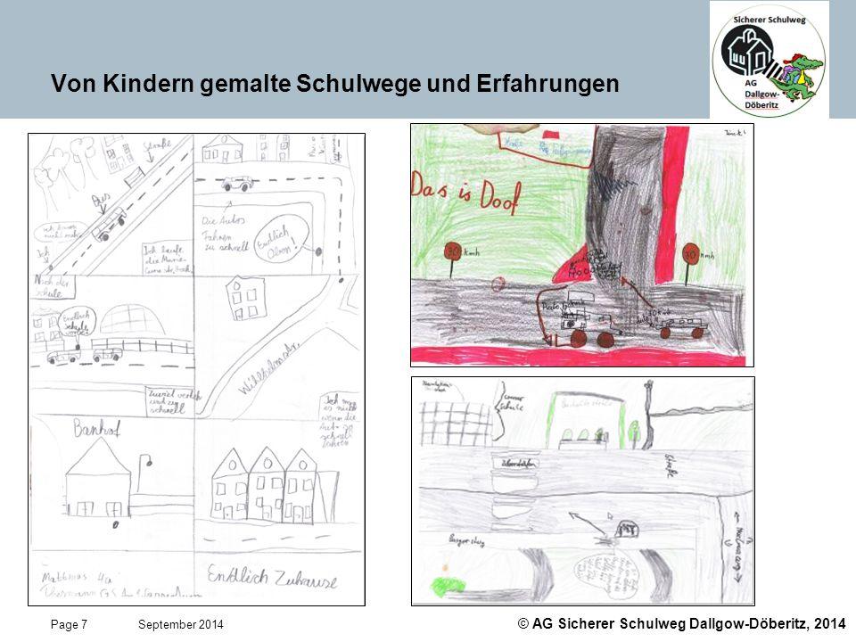 © AG Sicherer Schulweg Dallgow-Döberitz, 2014 Page 8 September 2014 Von Kindern gemalte Schulwege und Erfahrungen