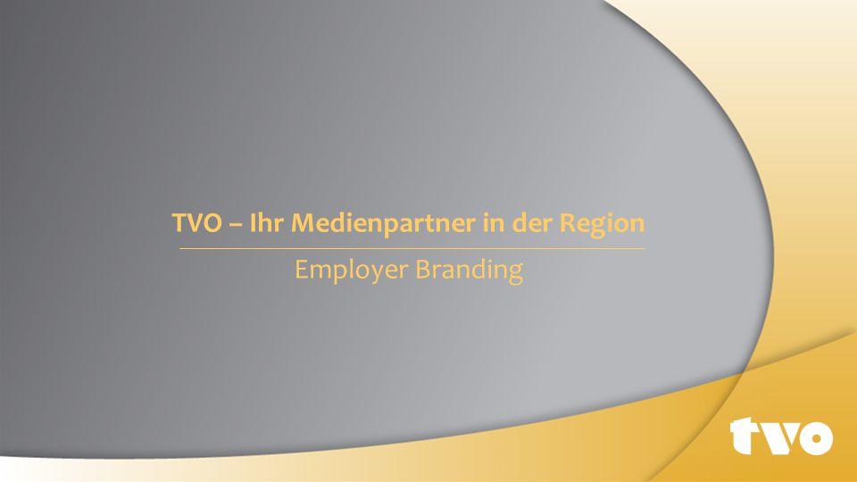 TVO – Ihr Medienpartner in der Region Employer Branding
