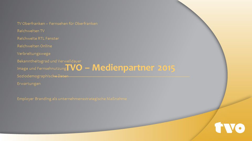 TV Oberfranken – Fernsehen für Oberfranken Reichweiten TV Reichweite RTL Fenster Reichweiten Online Verbreitungswege Bekanntheitsgrad und Verweildauer