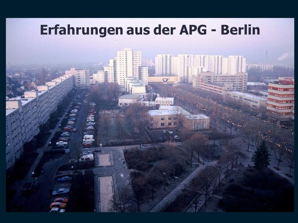 Erfahrungen aus der APG - Berlin