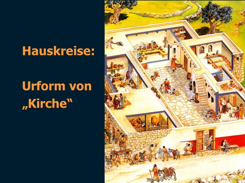"""Hauskreise: Urform von """"Kirche"""""""