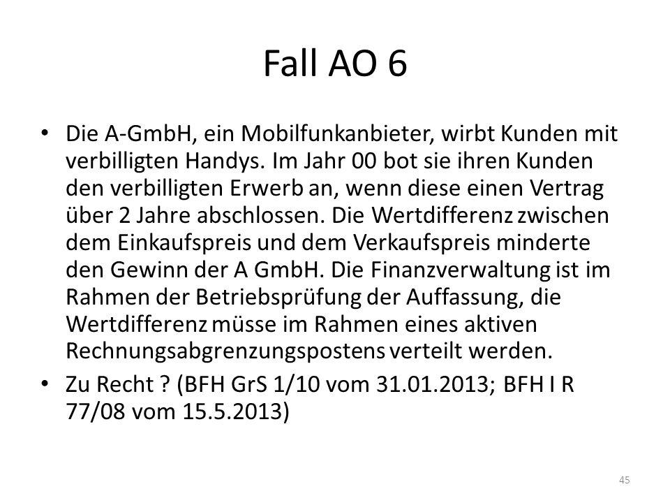 Fall AO 6 Die A-GmbH, ein Mobilfunkanbieter, wirbt Kunden mit verbilligten Handys. Im Jahr 00 bot sie ihren Kunden den verbilligten Erwerb an, wenn di