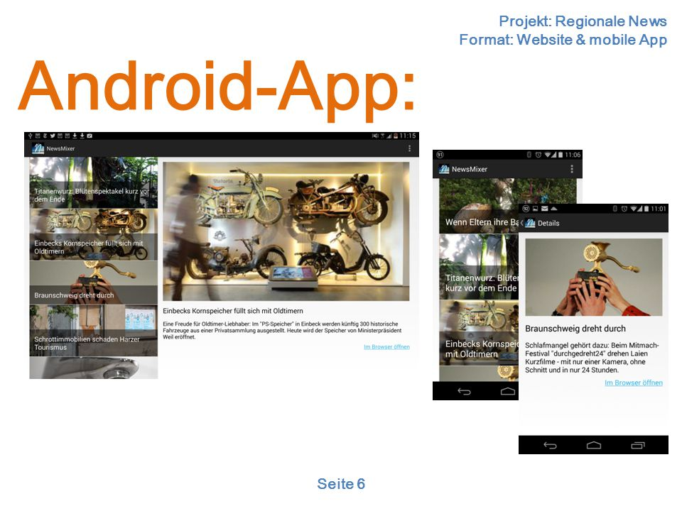 Projekt: Regionale News Format: Website & mobile App Seite 6 Android-App: