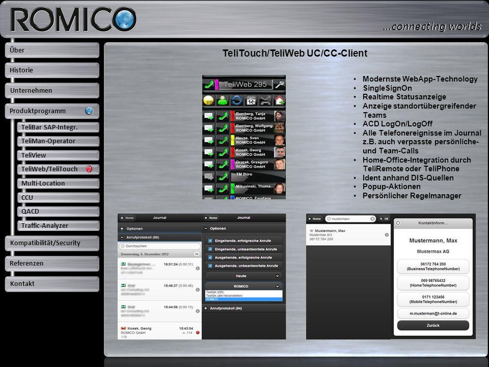 TeliTouch/TeliWeb UC/CC-Client Modernste WebApp-Technology SingleSignOn Realtime Statusanzeige Anzeige standortübergreifender Teams ACD LogOn/LogOff A