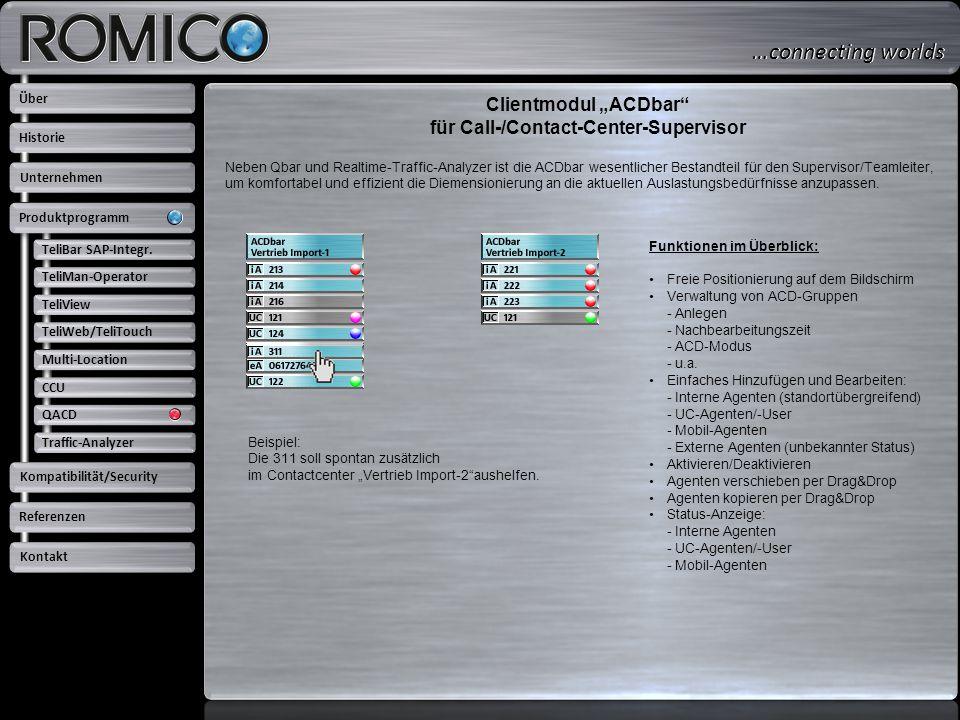 """Clientmodul """"ACDbar"""" für Call-/Contact-Center-Supervisor Neben Qbar und Realtime-Traffic-Analyzer ist die ACDbar wesentlicher Bestandteil für den Supe"""