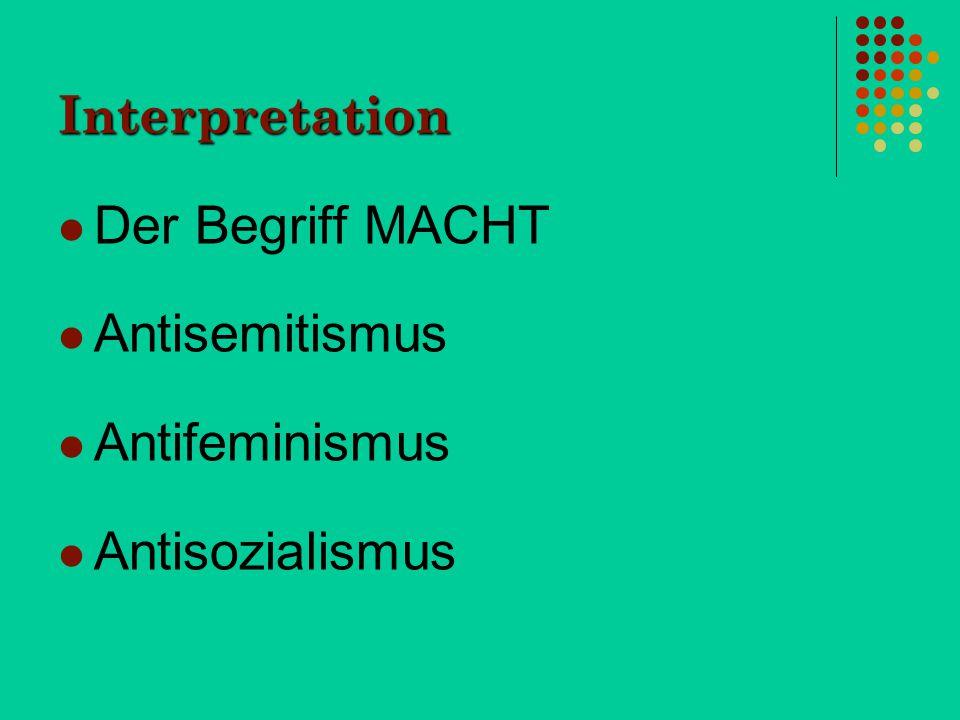 Interpretation Der Begriff MACHT Antisemitismus Antifeminismus Antisozialismus