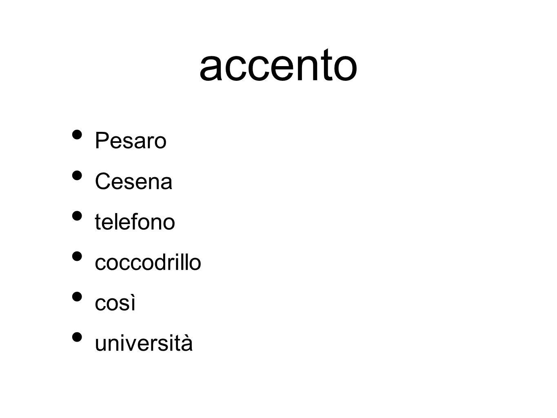 accento Pesaro Cesena telefono coccodrillo così università