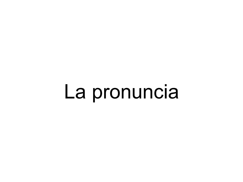 La pronuncia