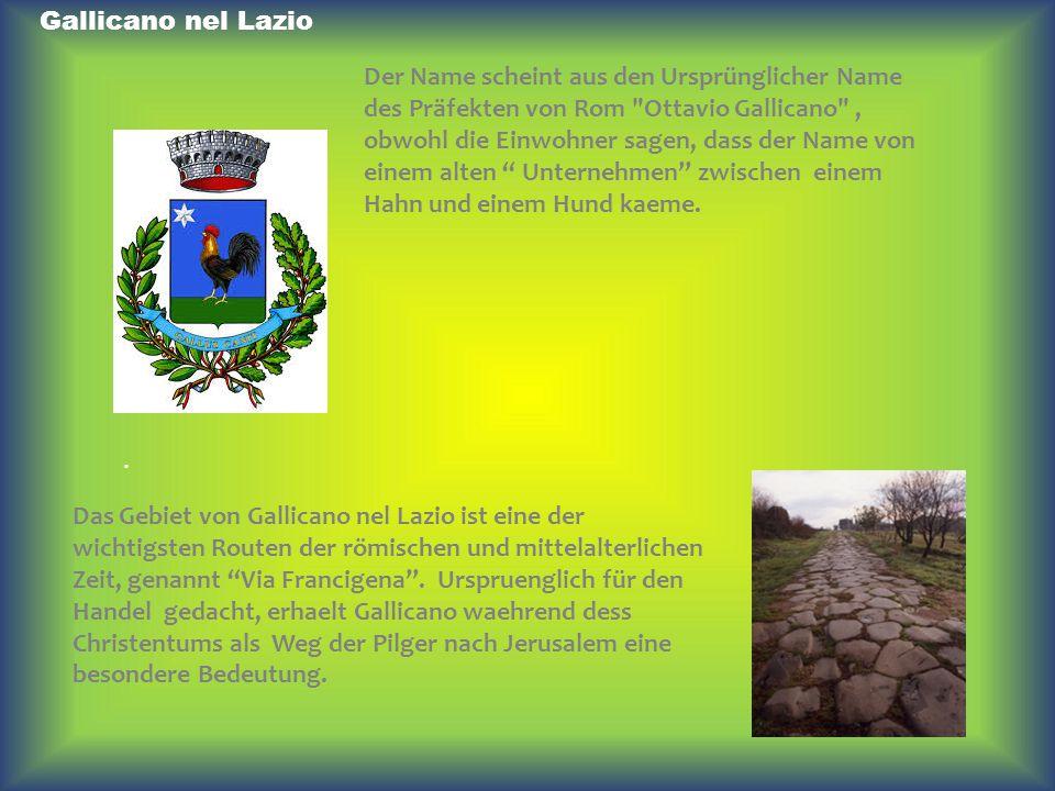 Gallicano nel Lazio Der Name scheint aus den Ursprünglicher Name des Präfekten von Rom