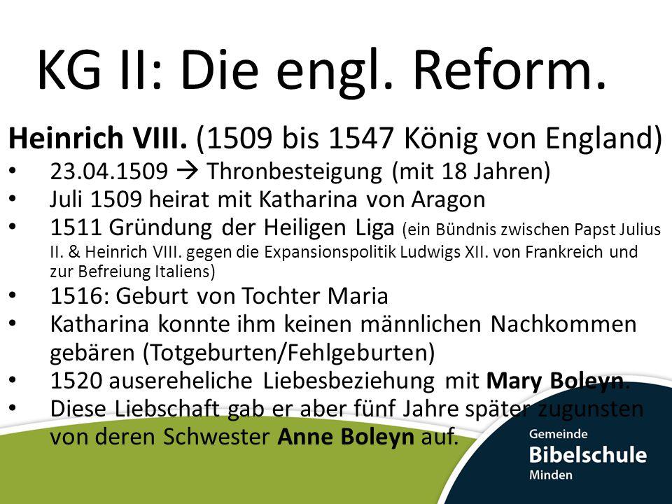 KG II: Die engl.Reform. Elizabeth I.