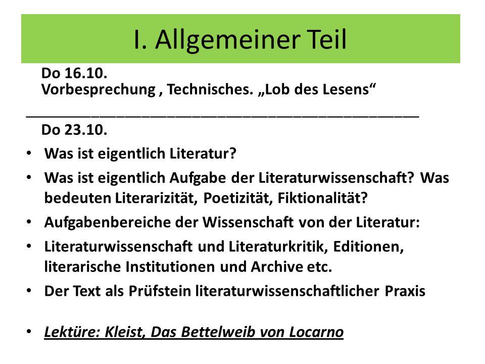 I.Allgemeiner Teil Do 16.10. Vorbesprechung, Technisches.