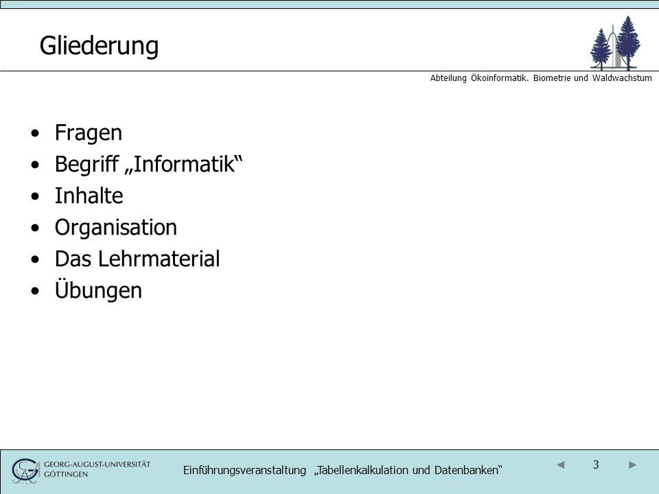 24 Abteilung Ökoinformatik. Biometrie und Waldwachstum
