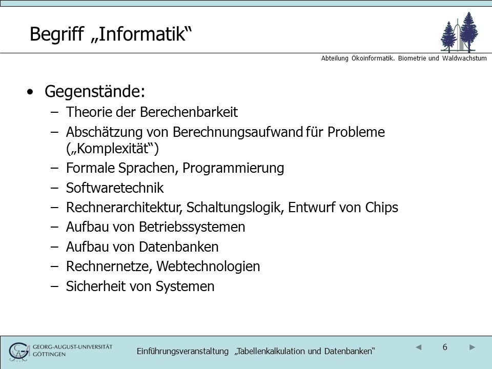17 Abteilung Ökoinformatik.Biometrie und Waldwachstum Organisation: Termine 1.