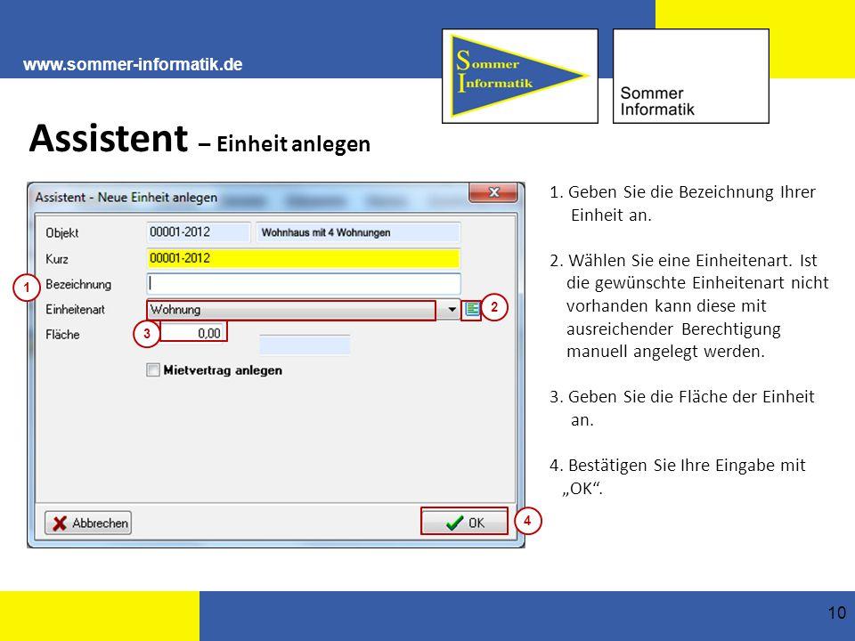 www.sommer-informatik.de 10 Assistent – Einheit anlegen 1.