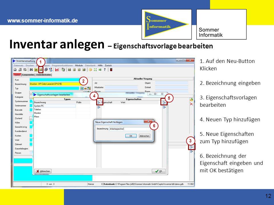 www.sommer-informatik.de 12 Inventar anlegen – Eigenschaftsvorlage bearbeiten 1.