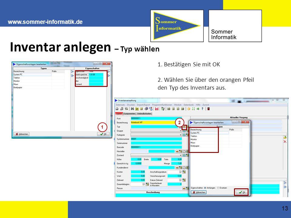 www.sommer-informatik.de 13 Inventar anlegen – Typ wählen 1.